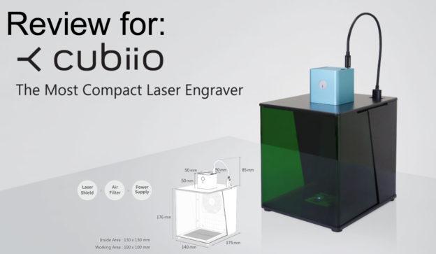 Review: Cubiio Laser Engraver   Eleccelerator